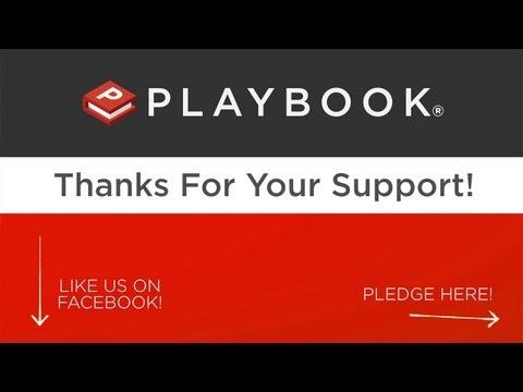 Help Us Make Playbook Come to Life