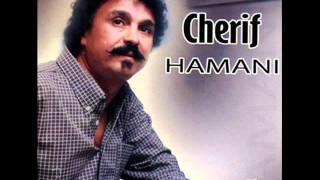 Cherif HAMANI - Ifat iyi lḥal.wmv