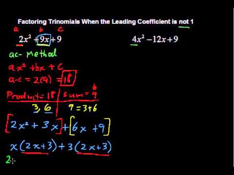 Factoring Trinomials When the Leading Coefficient is not 1 - Algebra Tips