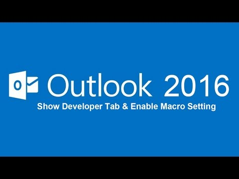 How to show developer tab and enable macro in outlook 2016