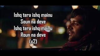 Ishq Tera | Guru Randhawa | Nushrat Bharucha | Aditya Dev |