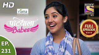 Patiala Babes - Ep 231 - Full Episode - 15th October, 2019