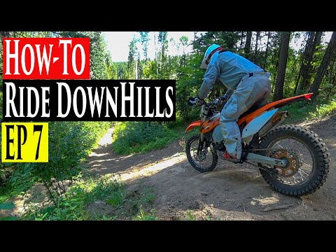 Enduro Riding Tips Series EP 7  | How To Ride Downhills & Descend On A Dirt Bike Enduro Lessons