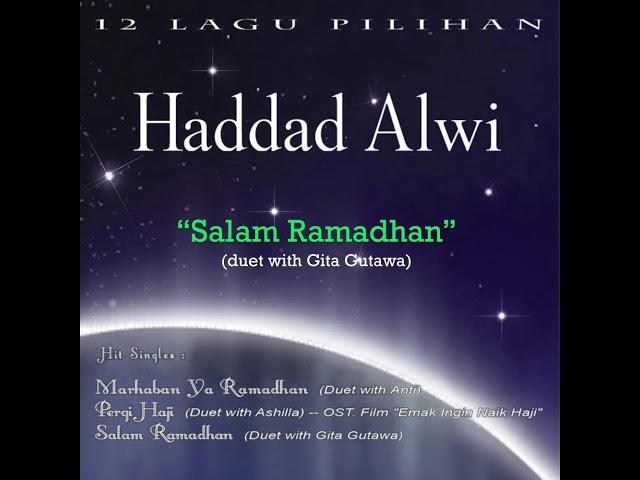 Download Haddad Alwi - Salam Ramadhan (Duet with Gita Gutawa) MP3 Gratis