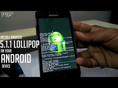 How to Install Android 5.1.1 Lollipop on Samsung Galaxy S2!