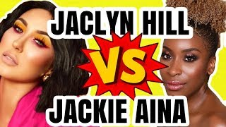 JACLYN HILL DISSED BY JACKIE AINA MAKEUP DRAMA