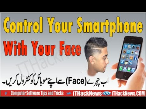 Control Your Smartphone With Your face Easy way ! without Hands