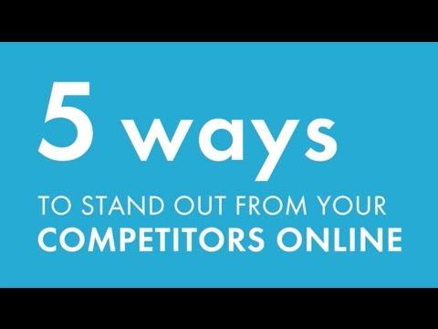 Competitors? Stand Out from Them with These 5 Tips! | Competitors | ReachLocal
