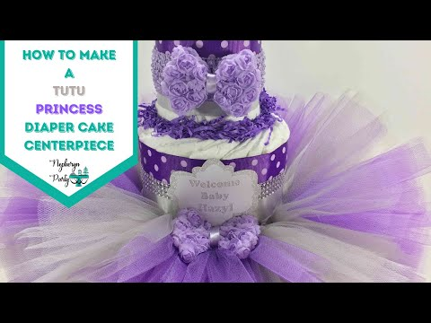 Tutu Princess Diaper Cake Baby Shower Centerpiece by Debra at Chic Baby Cakes