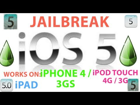JAILBREAK iOS 5 (WORKS on iPhone 4 / 3GS / iPad 1 / iPod Touch 4G /3G)