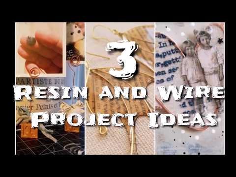 Resin & Wire Project Ideas- Amazing Casting Products