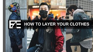How to   Layering Your Outfits
