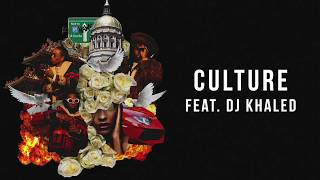 Migos - Culture ft DJ Khaled [Audio Only]