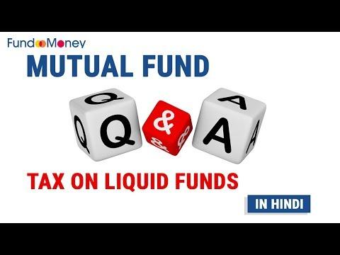 Mutual Fund Q&A, Tax on Liquid Funds, Hindi, December 16, 2017