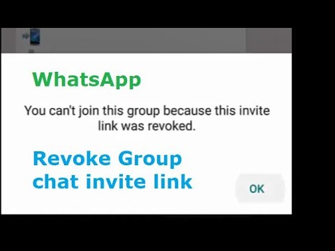 You can't join this group because this invite link was revoked - Revoke WhatsApp Group chat Invite