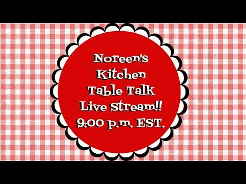 Noreen's Kitchen Table Talk ~ Channel Chat ~ Walking Dead Chat ~ Just About Anything!
