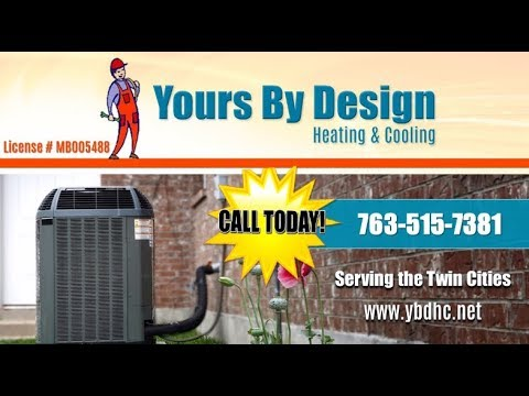 Yours By Design Heating & Cooling | Blaine MN Heating & Air Conditioning Contractors