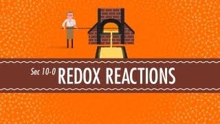 Redox Reactions Crash Course Chemistry 10