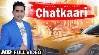 CHATKAARI Feat SARABJIT MALPURI & ASHMAYA YADAV | LATEST PUNJABI SONGS 2017 | T-SERIES APNA PUNJAB