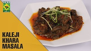 Spicy And Quick Kaleji Khara Masala   Flame On Hai   MasalaTV Show