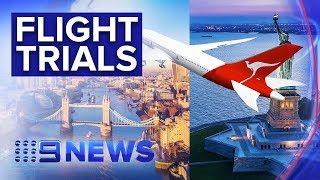 Qantas trialling non-stop flights to New York and London   Nine News Australia