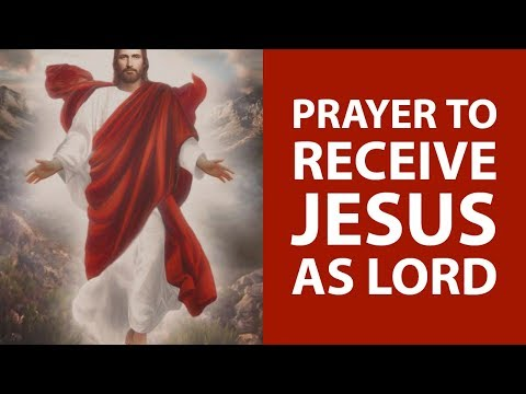 PRAYER TO RECEIVE JESUS CHRIST AS LORD AND SAVIOR (FOR SALVATION) 💡💡 ✅