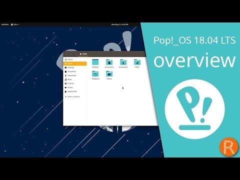 Pop!_OS 18.04 LTS overview | Unleash your potential