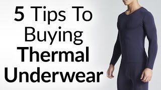 5 Tips To Buying Thermal Underwear | A Man's Guide To Thermals