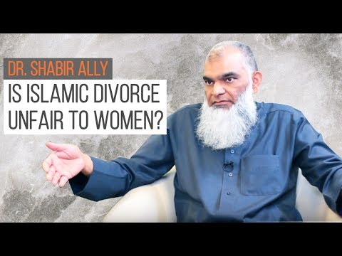 Are Islamic Divorce Rules Unfair to Women? | Dr. Shabir Ally