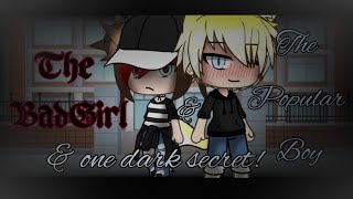 The Bad Girl,The Popular Boy And One Dark Secret!! Part 1 and 2