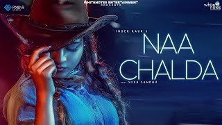 Naa chalda - Inder Kaur | Narinder Batth | Latest Punjabi Songs 2018 | White Notes Entertainment