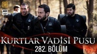 وادي الذئاب الجزء العاشر الحلقة 37+38 282 HD Kurtlar Vadisi Pusu