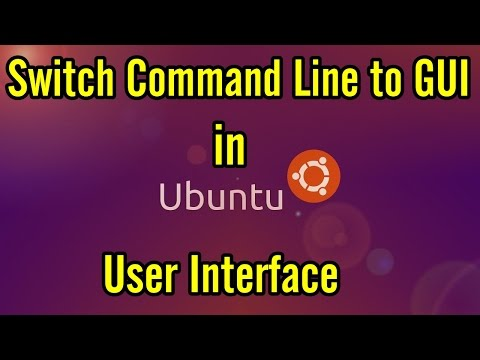 Ubuntu Command Line to GUI | Ubuntu Switch from Command Line (CLI) to Graphical User Interface (GUI)