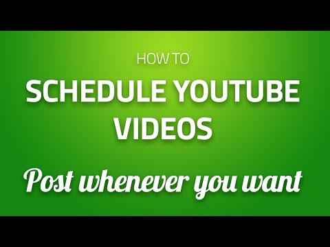 How to Schedule Youtube Video Uploads