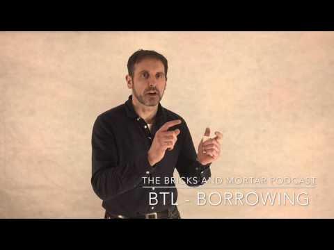 BTL - Borrowing