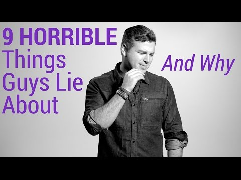 9 Things Guys Lie About and Why