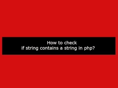 How to check if string contains a string in php?