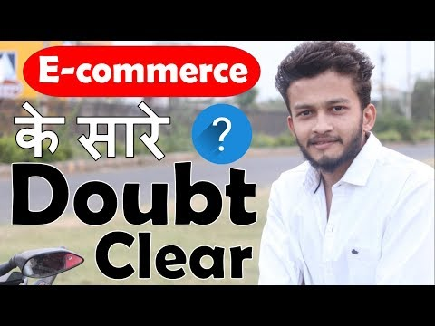 {HINDI} Clear All doubts of eCommerce business || Sell Products Online in india || full guidance