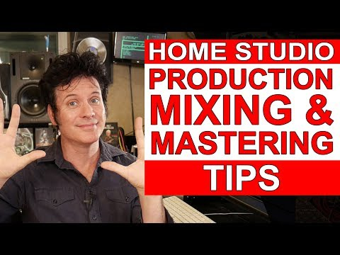 10 Home Studio Production, Mixing & Mastering Tips - Warren Huart: Produce Like A Pro
