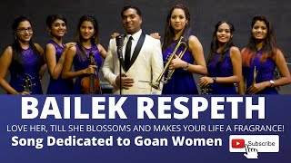 Bailek Respet (Respect a Woman) - Original konkani song written and composed by Sanio Fernandes