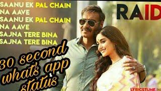 ❤❤🤗🤗Sanu ek pal chain na aave  what's app status||Raid ||Neha Kakkar