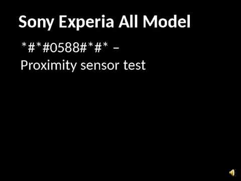 Sony Experia All Model Secret codes Tested