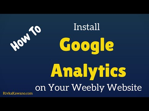 How to Install Google Analytics on Weebly (Updated for 2015)