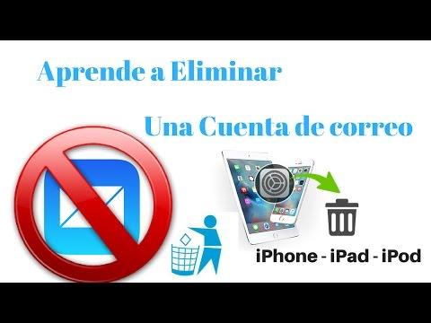 Cómo eliminar una cuenta de correo en iPhone, iPad y iPod