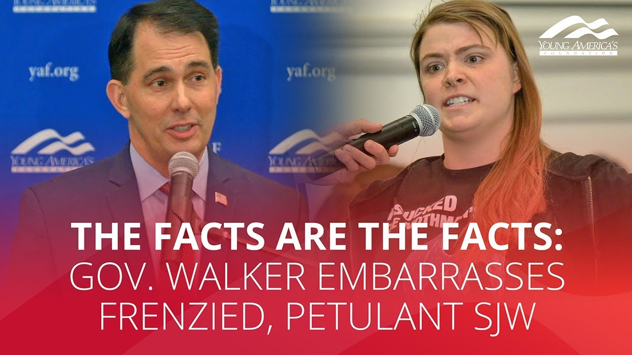 THE FACTS ARE THE FACTS: Gov. Walker embarrasses frenzied, petulant SJW