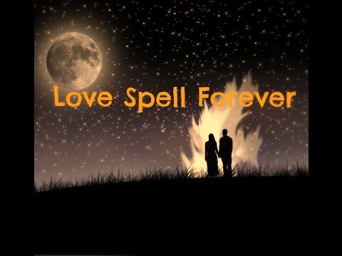 Spell to make him love you forever ||