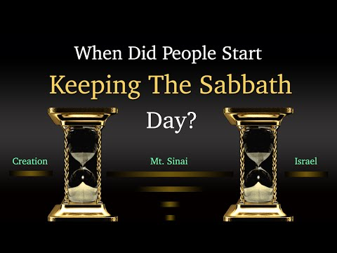 When Did People Start Keeping The Sabbath Day?