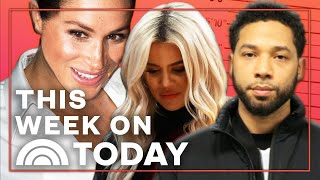Kardashian Cheating Scandal, Meghan Markle's NYC Baby Shower & Jussie Smollett's Attack | TODAY
