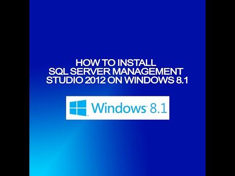 How to install Microsoft SQL Server Management Studio 2012 on Windows 8.1