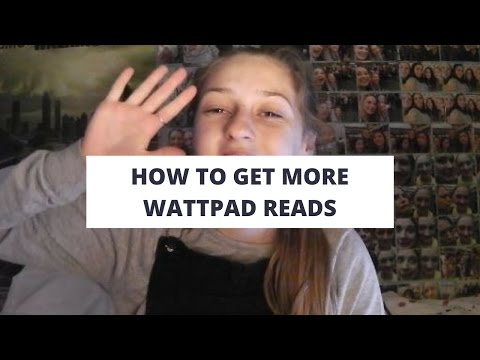 How To Get More Wattpad Reads